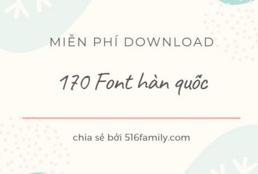 170 font hàn quốc tải miễn phí, download free font korean