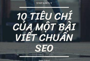 10 Tiêu chí của một bài viết chuẩn SEO, dân viết blog cần nằm lòng.
