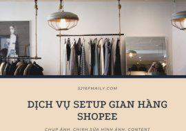 Dịch Vụ Setup Gian Hàng Shopee